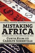 Mistaking Africa Curiosities Of The American Mind