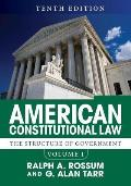 American Constitutional Law Volume I The Structure Of Government