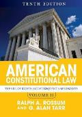 American Constitutional Law Volume Ii The Bill Of Rights & Subsequent Amendments
