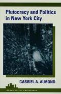Plutocracy & Politics In New York City