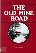 The Old Mine Road