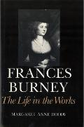 Frances Burney The Life In The Works