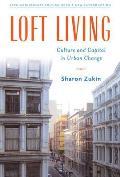 Loft Living Culture & Capital in Urban Change