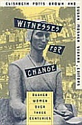 Witnesses For Change Quaker Women Over