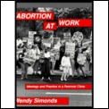 Abortion at Work Ideology & Practice in a Feminist Clinic