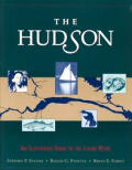 Hudson An Illustrated Guide to the Living River