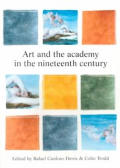 Art & the Academy in the Nineteenth Century