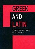 Greek & Latin In Scientific Terminology