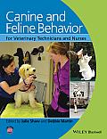 Canine & Feline Behavior For Veterinary Technicians & Nurses