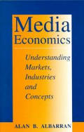 Media Economics Understanding Markets
