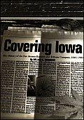 Covering Iowa: Dsm Reg 1849-1985-00