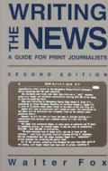 Writing The News 2nd Edition