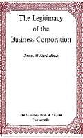 The Legitimacy of the Business Corporation in the Law of the United States, 1780-1970