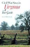 Civil War Sites in Virginia A Tour Guide