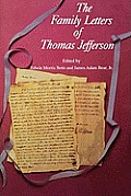 Family Letters Of Thomas Jefferson