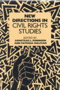 New Directions in Civil Rights Studies (Carter G. Woodson Institute Series in Black Studies)