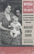 Mothers of the South Portraiture of the White Tenant Farm Woman