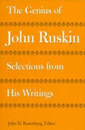 Genius of John Ruskin Sections Fron His Writings