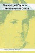 The Abridged Diaries of Charlotte Perkins Gilman