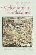 Melodramatic Landscapes: Urban Parks in the Nineteenth Century