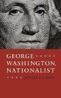 George Washington Nationalist