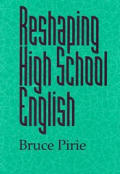 Reshaping High School English (97 Edition)