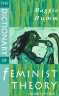 Dictionary of Feminist Theory Second Edition