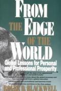From the Edge of the World: Global Lessons for Personal and Professi