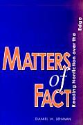 Matters of Fact: Reading Nonfiction Over the Edge