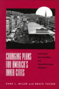 Changing Plans For Americas Inner Cities