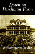 Down on Parchman Farm: The Great Prison in the Mississippi Delta
