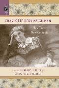 Charlotte Perkins Gilman: New Texts, New Contexts