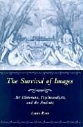 Survival of Images Art Historians Psychoanalysts & the Ancients