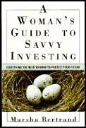Womans Guide To Savvy Investing Everything You