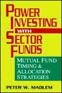 Power Investing With Sector Funds Mutual