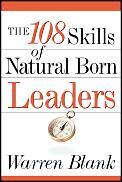 108 Skills Of Natural Born Leaders