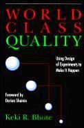 World Class Quality Using Design Of Ex