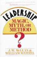 Leadership Magic Myth Or Method