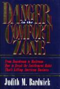 Danger In The Comfort Zone