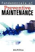 Fundamentals Of Preventive Maintenance
