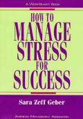 How To Manage Stress For Success