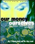 Our Money Ourselves Redesigning Your Rel