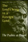 Lords Song In A Foreign Land The Psalms