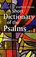 Short Dictionary Of The Psalms