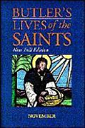 Butler's Lives of the Saints: November: New Full Edition