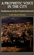 Prophetic Voice In The City Meditations
