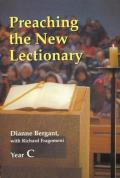 Preaching The New Lectionary Year C