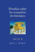 Homilias Sobre los Evangelios de Domingos, Ciclo B