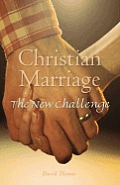 Christian Marriage: The New Challenge, Second Edition