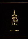Ecclesia: A Theological Encyclopedia of the Church